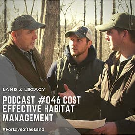 Podcast #46:  Cost Effective Habitat Management