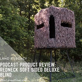 Podcast:  Redneck Soft-Sided Deluxe Blind Review