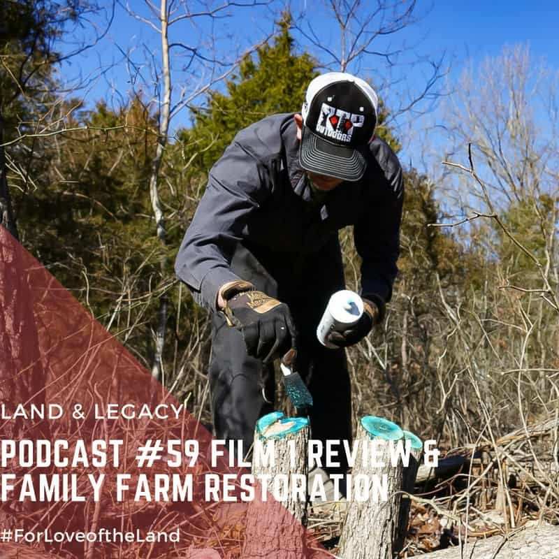 Podcast #59: Film Review and Farm Restoration
