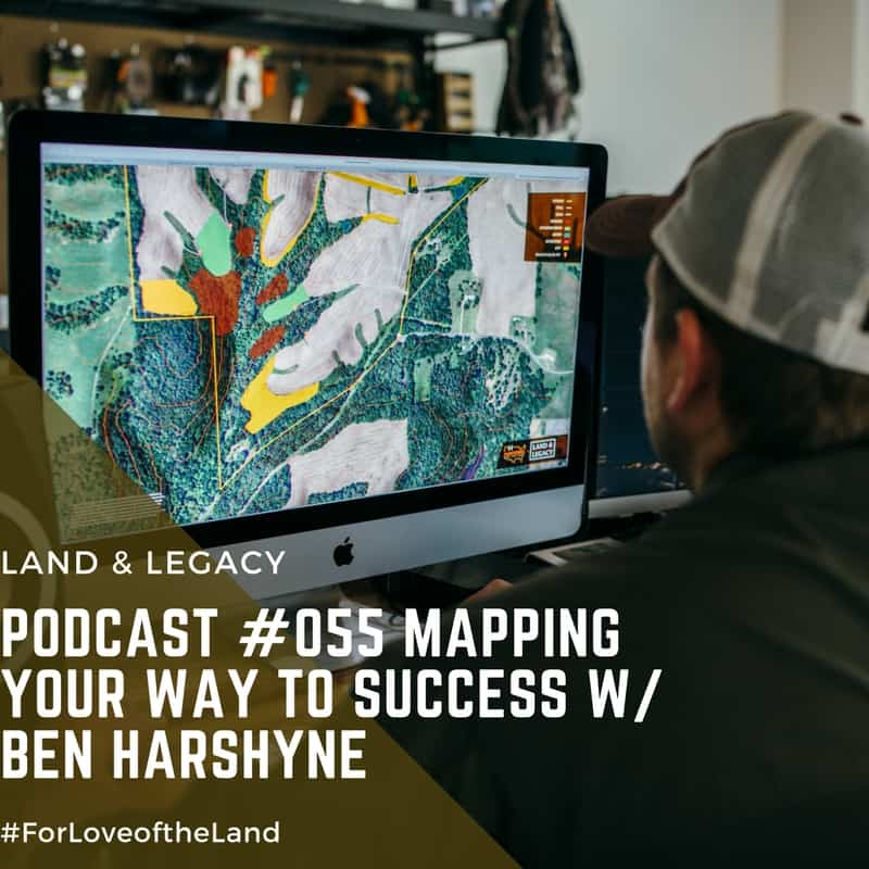 Podcast #55: Mapping Your Way to Success w/ Ben Harshyne